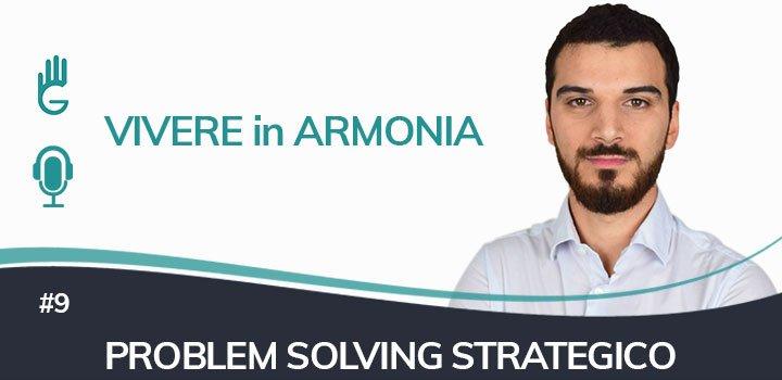Trovare soluzioni con il Problem Solving Strategico