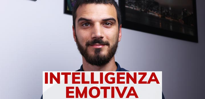 Intelligenza Emotiva-cos'è e come svilupparla
