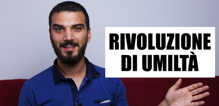 Una persona umile è un rivoluzionario Counseling Online Sebastiano Dato