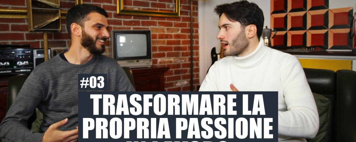 3 - Fare della propria passione un lavoro, vivere di scrittura e minimalismo - Con Arcangelo Caiazzo Podcast